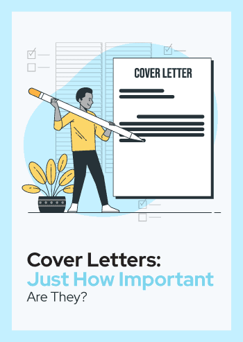 Cover Letters: Just How Important Are They